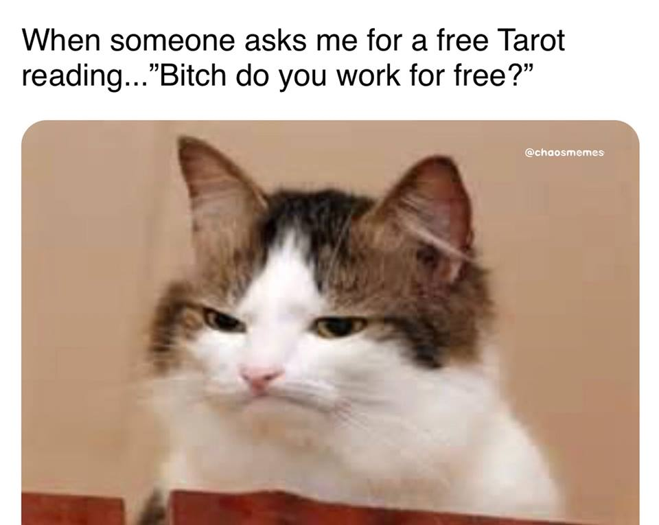 When Someone Asks Me for a Free Tarot Reading