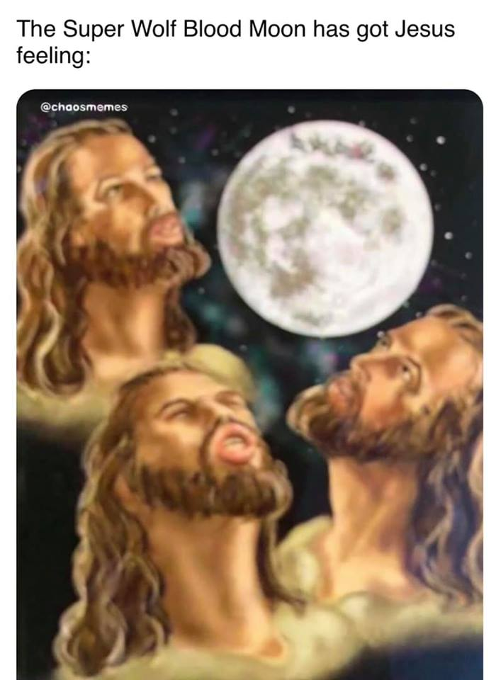 Jesus on the Super Wolf Blood Moon