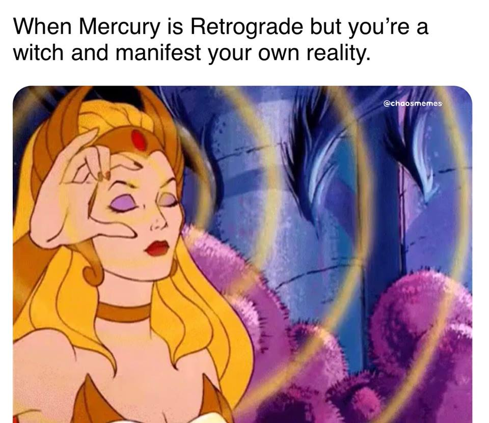 Mercury Retrograde Can't Mess with a Real Witch