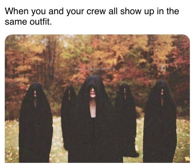 When You & Your Crew All Show Up in the Same Outfit