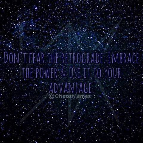 Don't Fear the Retrograde
